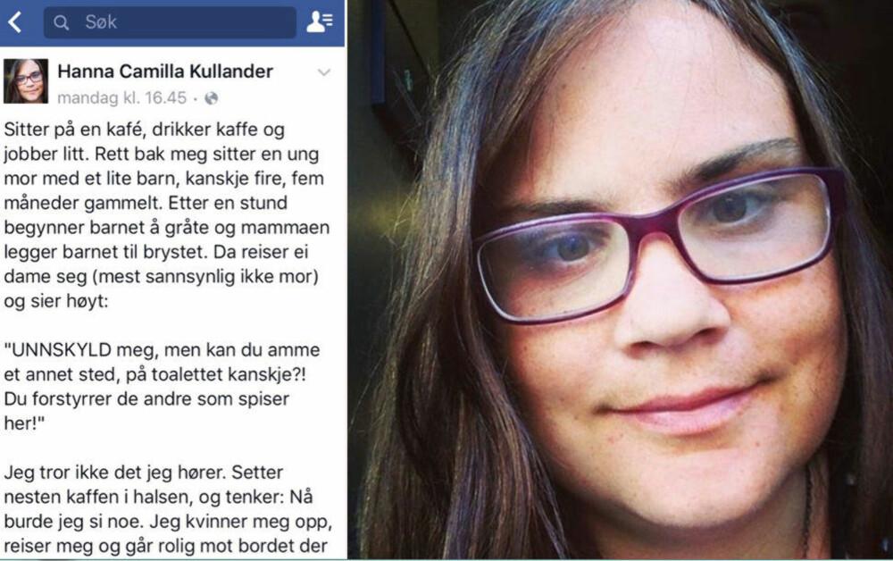 891df429 FÅR TILBAKEMELDINGER: Hanna Camilla Kullanders innlegg har fått mange  positive tilbakemeldinger på sin beretning fra